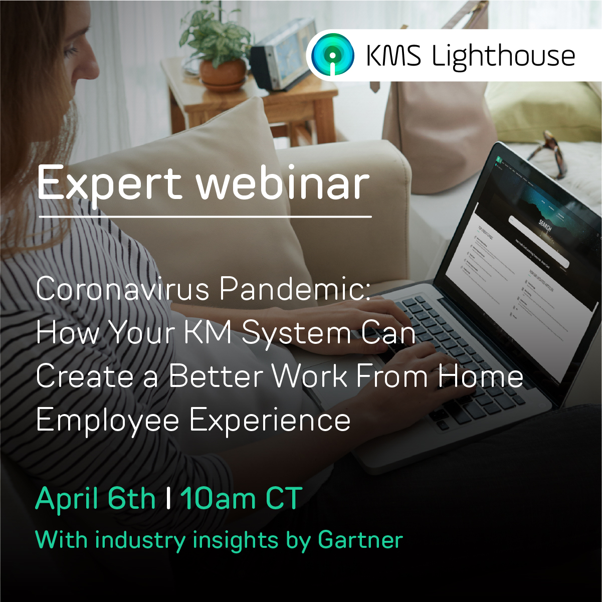 Watch the webinar with Gartner on how to manage your EX during the Corona-virus pandemic